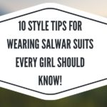 tips for wearing salwar suits